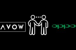 Key partnership Oppo x Avow